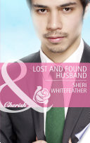 Lost And Found Husband Mills Boon Cherish Family Renewal Book 2