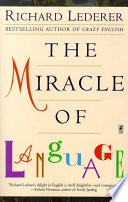 """The Miracle of Language"" by Richard Lederer"
