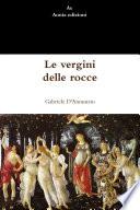 """""""Le vergini delle rocce"""" by Gabriele D'Annunzio"""