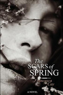 The Scars of Spring