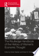 Routledge Handbook of the History of Women   s Economic Thought Book