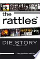 The Rattles ... and the beat goes on ...