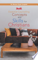 Essential Counseling Concepts and Skills for Christians Book PDF