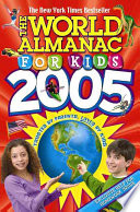 The World Almanac for Kids 2005