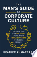 The Man s Guide to Corporate Culture