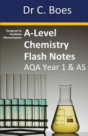 A-Level Chemistry Flash Notes AQA Year 1 & AS