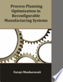 Process Planning Optimization in Reconfigurable Manufacturing Systems