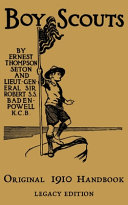 The Boy Scouts Original 1910 Handbook