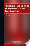 Proteins   Advances in Research and Application  2012 Edition