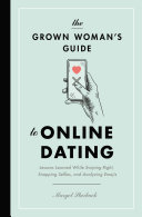 Pdf The Grown Woman's Guide to Online Dating