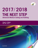 """The Next Step: Advanced Medical Coding and Auditing, 2017/2018 Edition E-Book"" by Carol J. Buck"