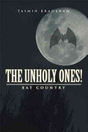 The Unholy Ones!