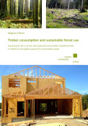 Timber consumption and sustainable forest use