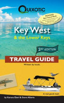 Key West   the Lower Keys Travel Guide  2nd Ed  Second Edition  Second