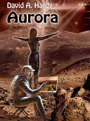 Aurora  A Child of Two Worlds  A Science Fiction Novel