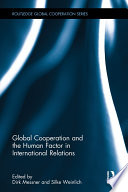 Global Cooperation And The Human Factor In International Relations