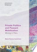 Private Politics and Peasant Mobilization