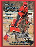 How to Exercise a Thoroughbred Race Horse