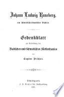 Johann Ludwig Runeberg, ein schwedisch-finnischer dichter: gedenkblatt zur verbindung des badischen und schwedischen fürstenhauses