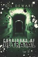 Corridors of Betrayal