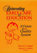 Reinventing Early Care and Education