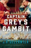 Captain Grey's Gambit: A Novel Pdf/ePub eBook