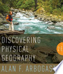 Discovering Physical Geography, 2nd Edition