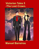 Victorian Tale 5   The Lost Crown