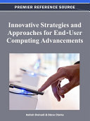 Innovative Strategies and Approaches for End User Computing Advancements