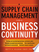 A Supply Chain Management Guide To Business Continuity Book PDF