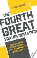The Fourth Great Transformation