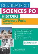 Destination Sciences Po - Histoire Concours Paris + Bordeaux
