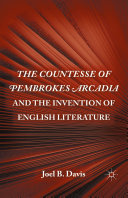 The Countesse of Pembrokes Arcadia and the Invention of English Literature [Pdf/ePub] eBook