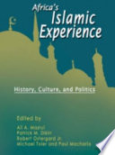 Africas Islamic Experiences History Culture And Politics