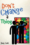 Don t Change a Thing