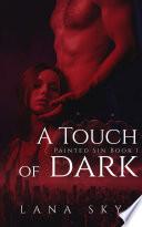 A Touch Of Dark Book PDF