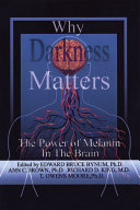 Why Darkness Matters