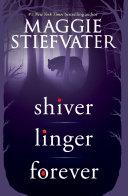 Pdf Shiver Trilogy (Shiver, Linger, Forever)
