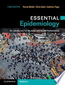 """Essential Epidemiology: An Introduction for Students and Health Professionals"" by Penny Webb, Chris Bain, Andrew Page"