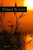 Poland  My Love