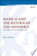 Mark 13 And The Return Of The Shepherd