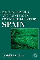 Pdf Poetry, Physics, and Painting in Twentieth-Century Spain Telecharger
