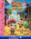 Sheriff Callie's Wild West: The Cat Who Tamed the West