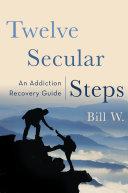 Twelve Secular Steps Pdf/ePub eBook