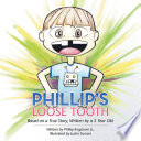 Phillip   s Loose Tooth Book