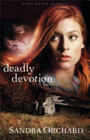 Deadly Devotion (Port Aster Secrets Book #1)