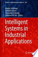 Intelligent Systems in Industrial Applications