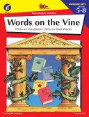 Words on the Vine, Grades 5 - 8
