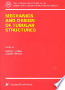 Mechanics and Design of Tubular Structures Book
