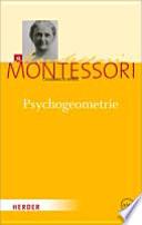 Psychogeometrie  : das Studium der Geometrie basierend auf der Psychologie des Kindes